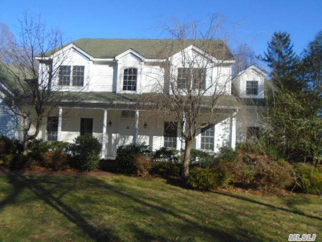 Beautiful, 4 Br, 3.5 Bath Colonial Style Home, On 2 Acre Property. This Home Was Built In 2000 And Features A Formal Dining Room, Large, Eat In Kitchen, Oversized Den W/ Fp, Full Basement & 3 Car Garage. Property Backs Preserve On Nissequogue River. Don't Miss This Opportunity!