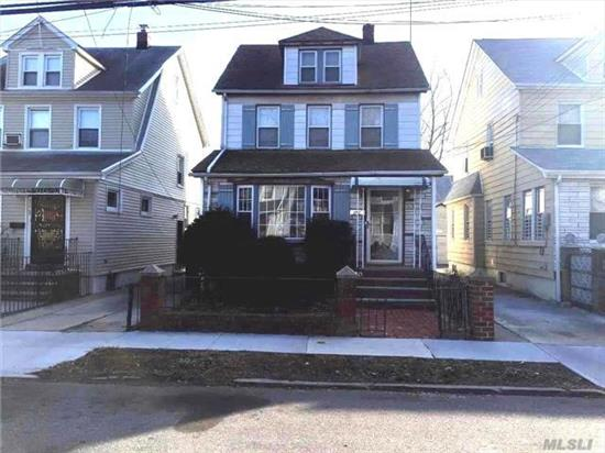 Don't Miss This Opportunity To Get Into The Queens Village Community. This Is A Detached Colonial W/Den, Formal Living & Dining Rooms, Kitchen, 3 Bedrooms, 1.5 Baths, Full Partially Finished Basement & Full Attic. Private Driveway & Garage. Home Needs A Gentle Touch To Make It The Home Of Your Dreams.