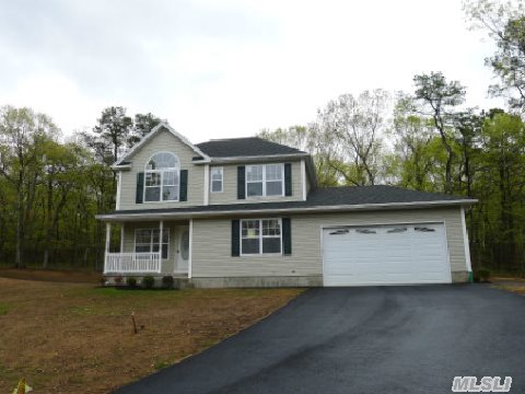 New Const. 8 Room Colonial 4 Bdrm,  2 1/2 Bath,  2 Car Garage,  Cac On .87 Acre. Hardwood Floors On 1st Floor & Upper Landing On 2nd Floor. Maple Kit. Cabinets & Granite Counters,  All Baths Have Ceramic - Full Walk-Out Basement,  Energy Star Home + Gas Heat!