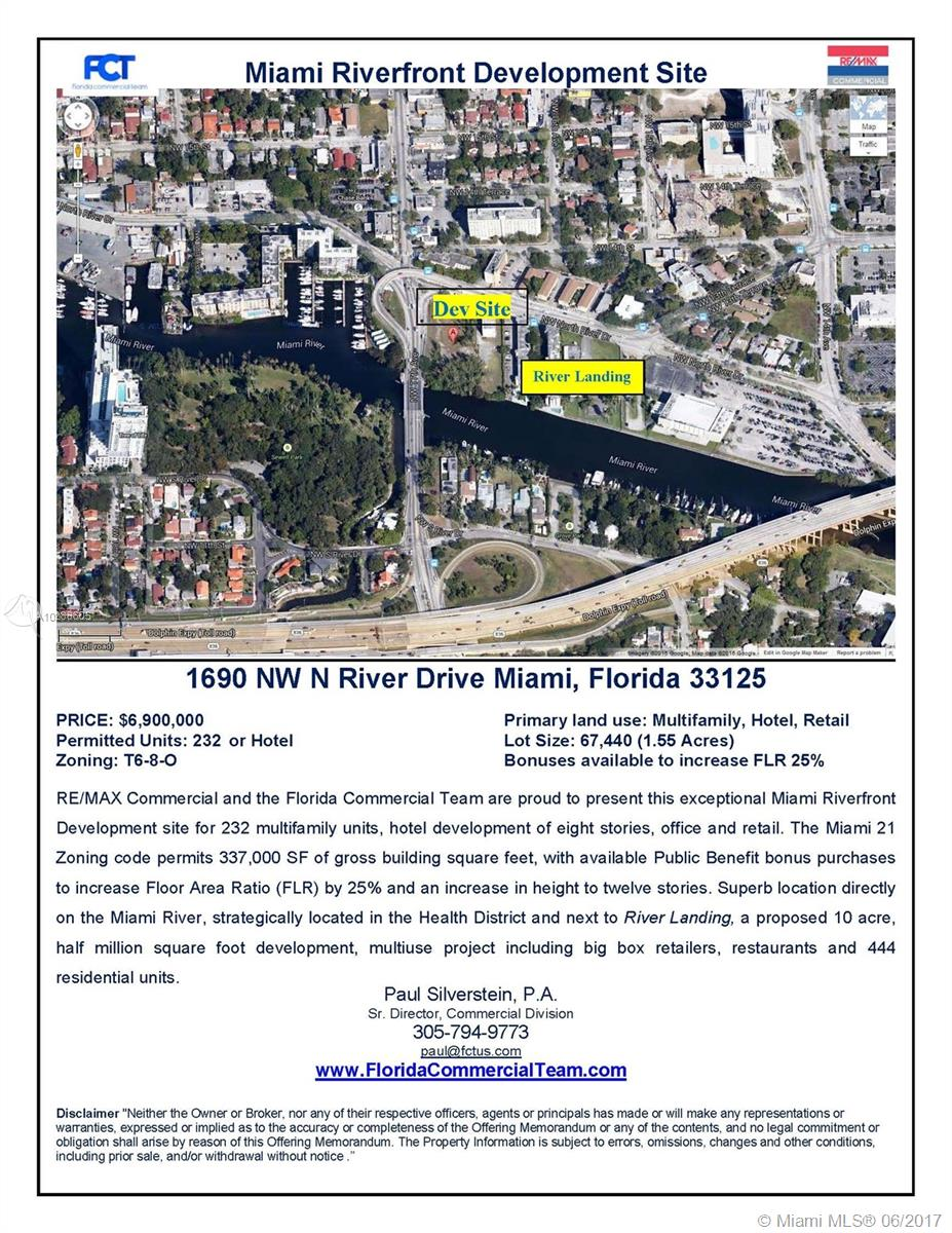Exceptional Miami Riverfront Development Site For 232 Multifamily Units, Hotel Development Of Eight Stories, Office And Retail. The Miami 21 Zoning Code Permits 337, 000 Sf Of Gross Building Square Feet, With Available Public Benefit Bonus Purchases To Increase Floor Area Ratio (Flr) By 25% And An Increase In Height To Twelve Stories. Superb Location Directly On The Miami River, Strategically Located In The Health District And Next To River Landing, A Proposed 10 Acre, 500, 000 Sf Development, Multiuse Project Including Publix, Big Box Retailers, Restaurants, & 444 Residential Units.