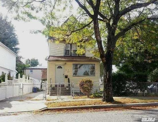 Corner Lot 4 Brs,  3 Bths Property With Lots Of Potential,  A Two Family Converted To A Single Family. Close To Shopping And Transportation. Detached Two Car Garage And Private Driveway. Only Minutes To Jfk And Major Highways. This Property Is Priced To Sell.