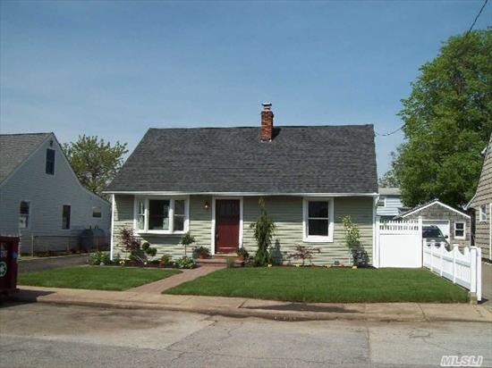 Totally Renovated Cape,  Everything New In And Out,  All Top Shelf,  Kit, Bath, Cac/Heat,  Roof,  Windows,  Siding,  & Landscape. Nothing To Do But Unpack And Move In!  No Offer Considered Accepted Until Contracts Are Fully Signed.Info Deemed Accurate But Not Guaranteed