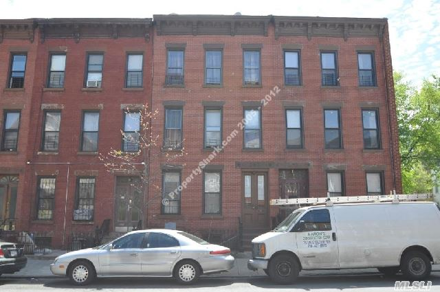 3 Family Townhouse 100% Brick,  2 Bedroom Apt. 1st. Floor,  3 Bedroom Apt. 2nd. Floor,  3 Bedroom Apt. 3rd.. Floor,  Good Conditions,  Excellent For 1st Time Buyer Or Investor,  Walking Dist. To Transportation,  Shopping Area,  School,  Etc.. 10 Minutes Drive To The City,  5 Minutes Drive To Barclay Center (Brooklyn Nets Arena) & Fulton Mall.