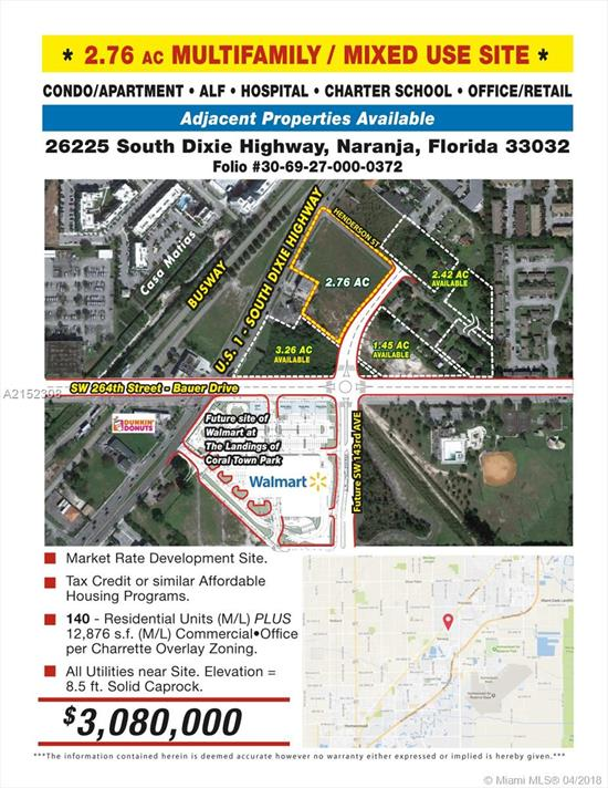2.76 Acres Naranja Charrette C.U.C.=Retail - Alf - 140 Units Condo Apartment - Hospital - Charter School Institutional***Eb-5 Eligible-See Attachments