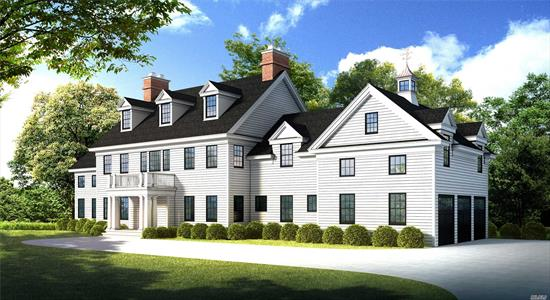 Introducing Sag Harbor Appeal To Historic Cold Spring Harbor. North Haven Builders Proudly Present Haven In The Harbor, Their Newest Endeavor Blending Exquisite & Classic Architectural Detail With Modern Amenities ..Enter This 2.5 Acre Estate Through Private Gates Welcomed By A 5000 Sq. Ft Luxury Home. Pictures Are Of A Model Home ..Home To Be Built