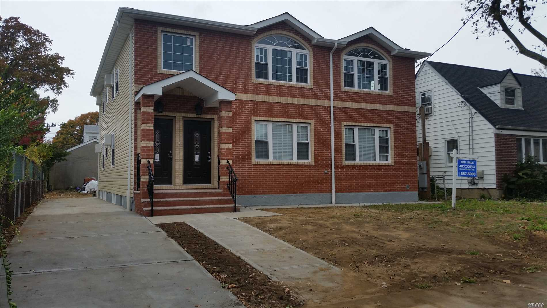 New Construction Very Large 8 Bedroom 5 Bath Home Open Kitchen To A 32'X16' Living Dinning, Large Master Bed Room, Walk In Closet And Master Bath. Close To 3000 Sqf Of Living Space Plus Full Finished Basement. Located In The Heart Of Rosedale Walk To Busses And Lirr.