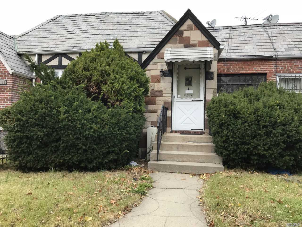 Great Location R4B Zoning. Needs Tlc. One Family, 2 Bedrooms, Full Basement, Garage, Near Transportation And Shopping.