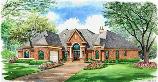 Custom New Luxury Homes All New Designs To Be Built 6 Lot Cul-de-Sac Our Design Or Yours Will Build To Suit 3, 000 sq ft Superior Construction Crown Moldings Designer Kit And Baths Brick Front Cedar Perfection Shakes 9' Ceiling Full Basement Too Much To List See Spec Sheet Low Low Taxes Fabulous Hauppauge Schools Centrally Located