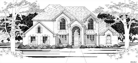 Custom New Luxury Homes All New Designs To Be Built 6 Lot Cul-de-Sac Our Design Or Yours Will Build To Suit 3, 000 sq ft Superior Construction Crown Moldings Designer Kit And Baths Brick Front Cedar Perfection Shakes 9' Ceiling Full Basement Too Much To List See Spec Sheet Low Low Taxes Fabulous Hauppauge Schools Centrally Located To All