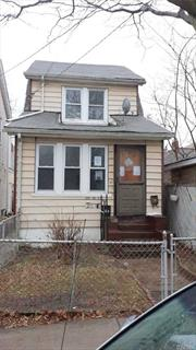 Detached Single Family House With Full/Unfinished Basement Located In The Jamaica Section Of Queens. The First Floor Features A Living Room And Kitchen. The Second Floor Consists Of Two Bedrooms And One Bathroom.