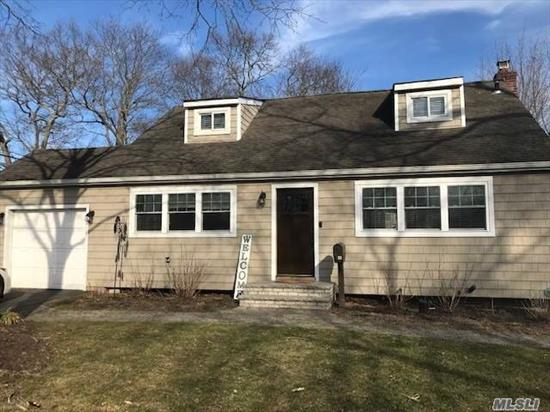 Truly a Must See! Fully Renovated 3 Bedroom, 2 Full Bath Cape. Gleaming Hardwood Floors Throughout. Beautiful Grounds & An Entertainer's Deck Off Eat-In Kitchen w/Sliders. Full Finished Basement. Close to All!