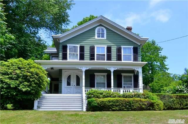 1860 Historic Beauty! Talk About Potential! House Zoned As Mixed Use Property. Huge Old Victorian On A Hill Just Waiting To Be Lovingly Restored. .71 Acre Wood Plank Floors,  Unique Moldings,  4 Beds,  2 Full Baths,  Updated Eik,  Living Room,  Formal Dining Room W/Fireplace,  Parlor,  Wrap Around Porch,  Updated Roof & Electric In 2013 & Generator. Minutes To Village,  Lirr,  Ferry